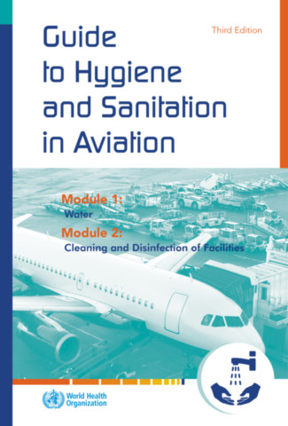 Guide to Hygiene and Sanitation in Aviation