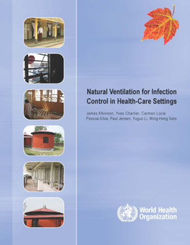 Natural Ventilation for Infection Control in Health-care Settings