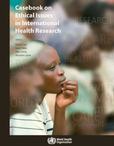 Case Book on Ethical Issues in International Health Research