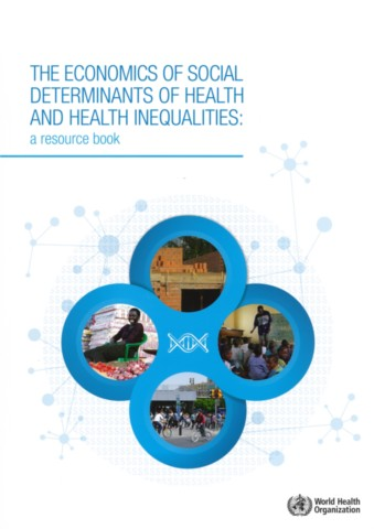 The Economics of the Social Determinants of Health and Health Inequalities