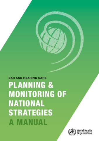 Ear and Hearing Care - Planning and Monitoring of National Strategies