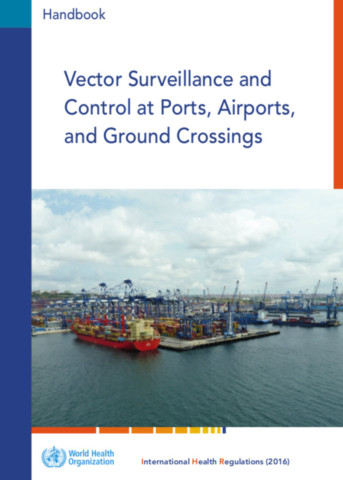 Vector Surveillance and Control at Ports, Airports, and Ground Crossings