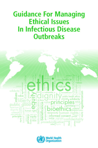 Guidance for Managing Ethical Issues in Infectious Disease Outbreaks