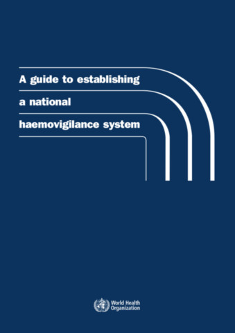 A Guide to Establishing a National Haemovigilance System