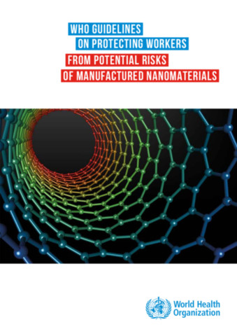 WHO Guidelines on Protecting Workers From Potential Risks of Manufactured Nanomaterials