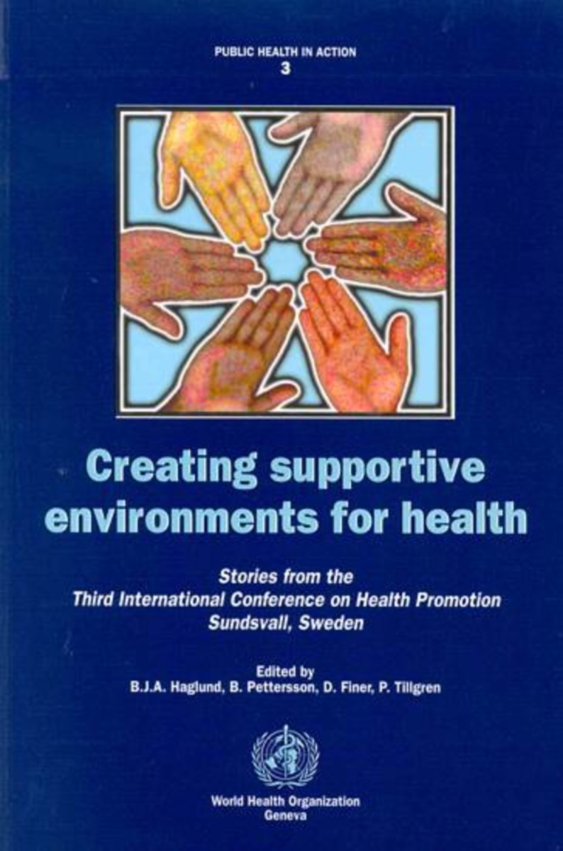 Creating Supportive Environments for Health