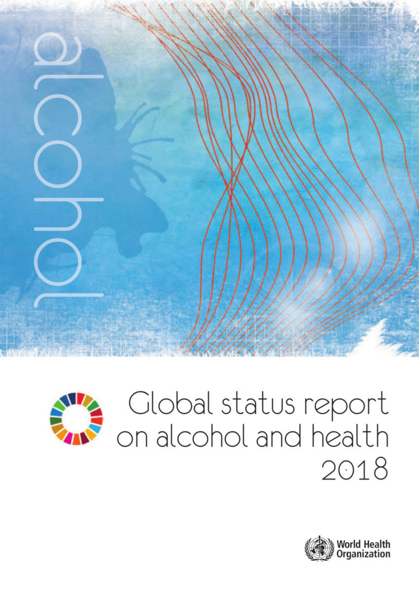 Global Status Report on Alcohol and Health 2018