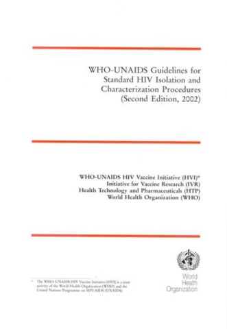 WHO-UNAIDS Guidelines for Standard HIV Isolation and Characterization Procedures