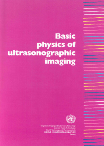 Basic Physics of Ultrasonographic Imaging