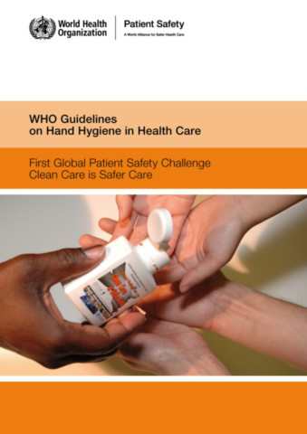 WHO Guidelines on Hand Hygiene in Health Care