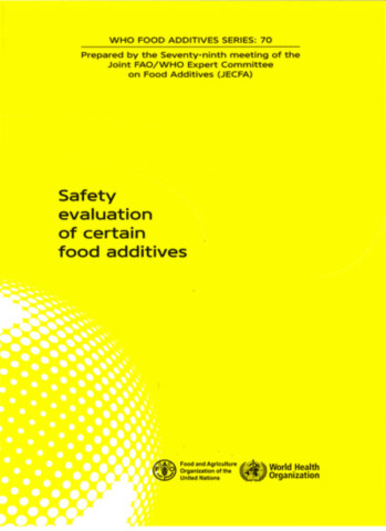 Safety Evaluation of Certain Food Additives