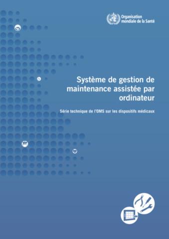 Système de gestion de maintenance assistée par ordinateur