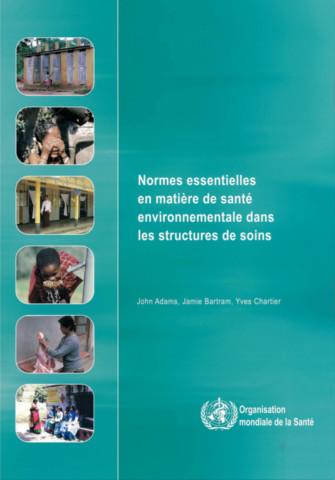 Normes essentielles en matière de santé environnementale dans les structures de soins