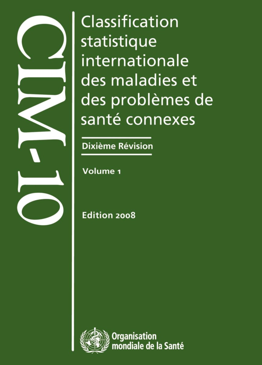 Classification Statistique Internationale des Maladies et des Problemes de Sante Connexes