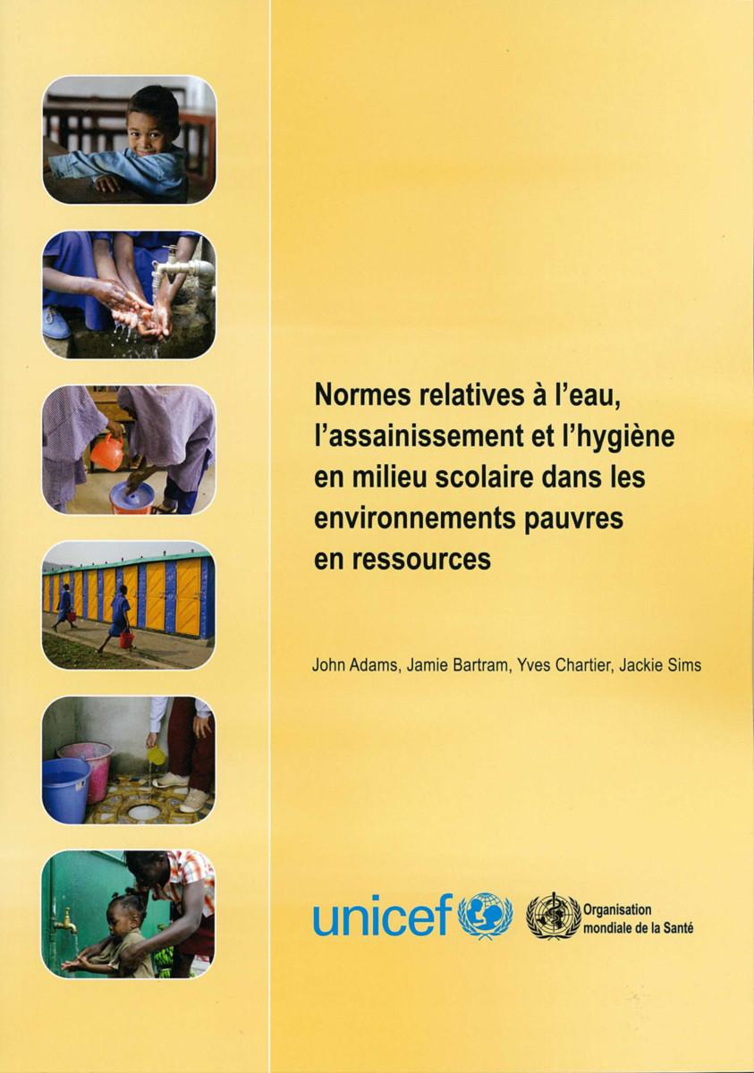 Normes relatives à l'eau, l'assainissement en milieu scolaire dans les environnements pauvres en ressources