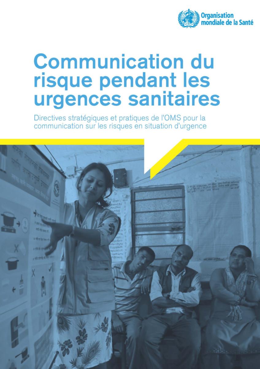 Communication du Risque Pendant les Urgences Sanitaires