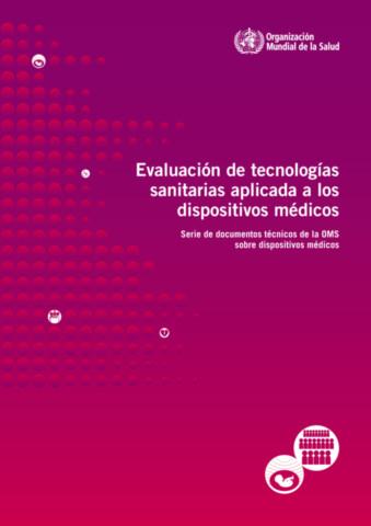 Evaluación de tecnologías sanitarias aplicada a los dispositivos médicos