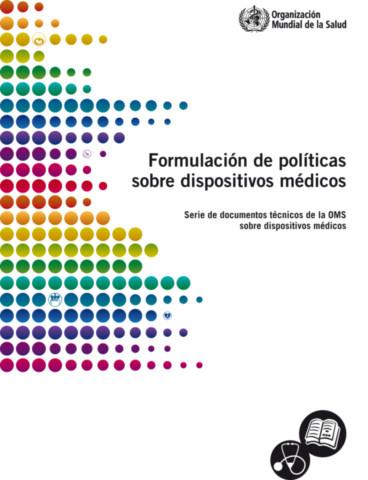 Formulación de políticas sobre dispositivos médicos