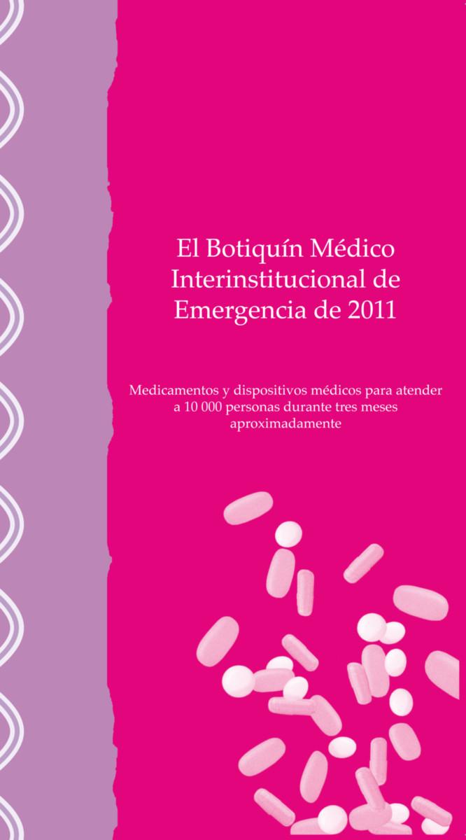 El Botiquín médico interinstitucional de emergencia de 2011
