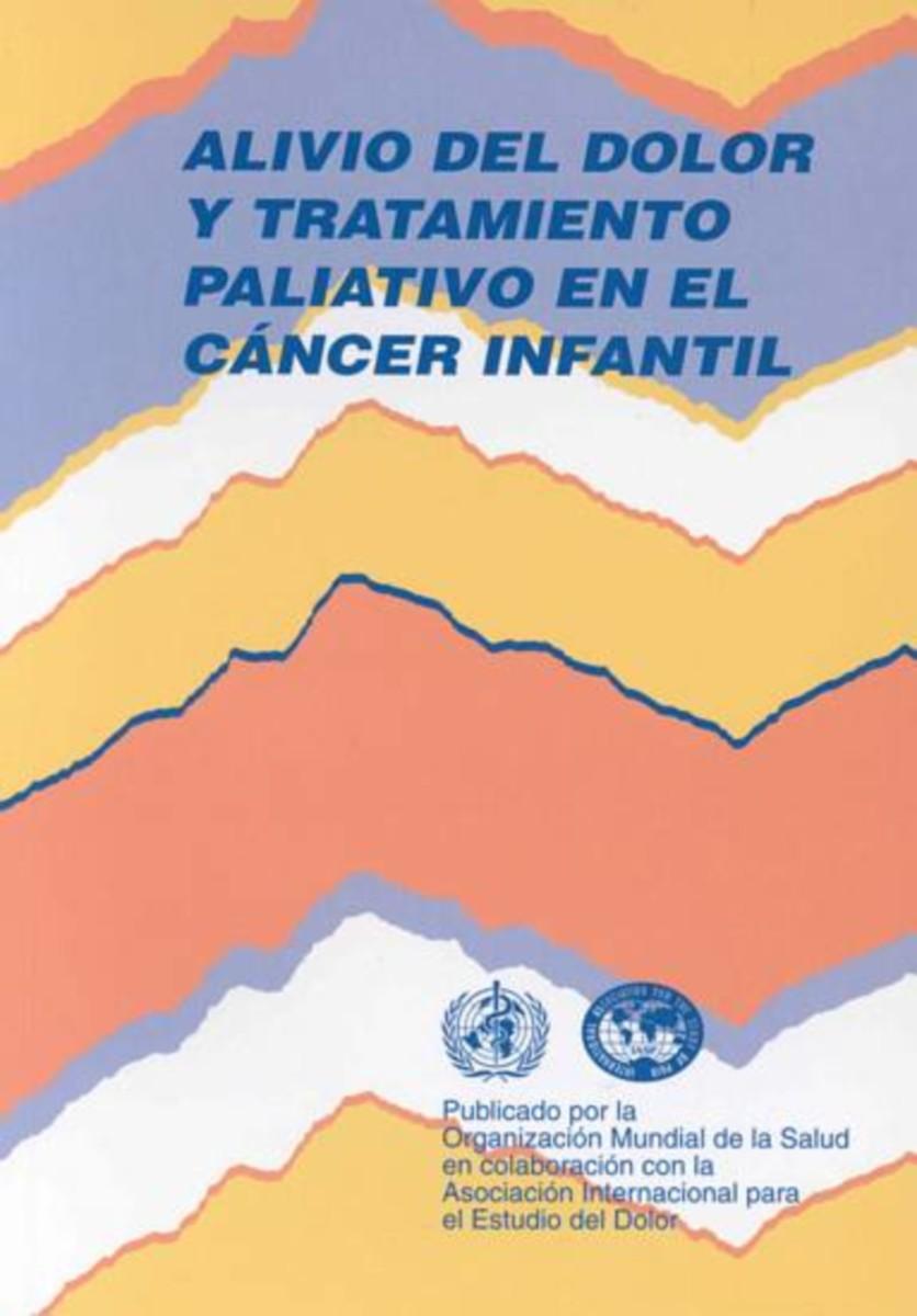 Alivio del dolor y tratamiento paliativo en el cáncer infantil