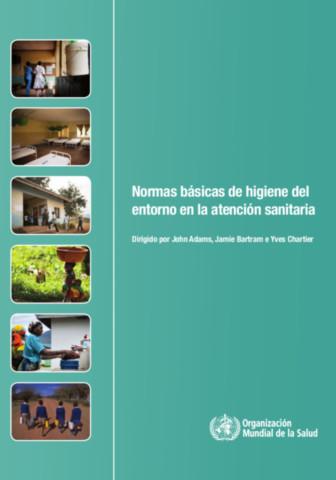 Normas básicas de higiene del entorno en la asistencia sanitaria