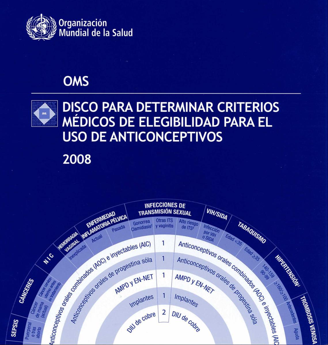 Disco para determinar criterios médicos de elegibilidad para el uso de anticonceptivos  2008
