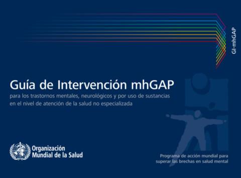 Guía de intervención mhGAP para los trastornos mentales, neurológicos y por uso de sustancias en el nivel de atención de la salud no especializada