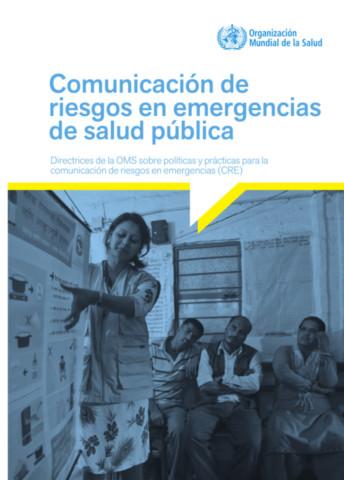 Communicating Risk in Public Health Emergencies