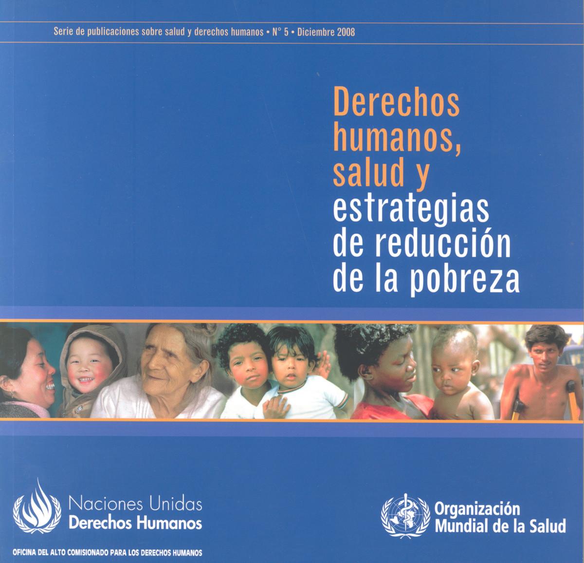 Derechos humanos, salud y estrategias de reducción de la pobreza