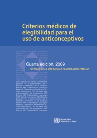 Criterios médicos de elegibilidad para el uso de anticonceptivos