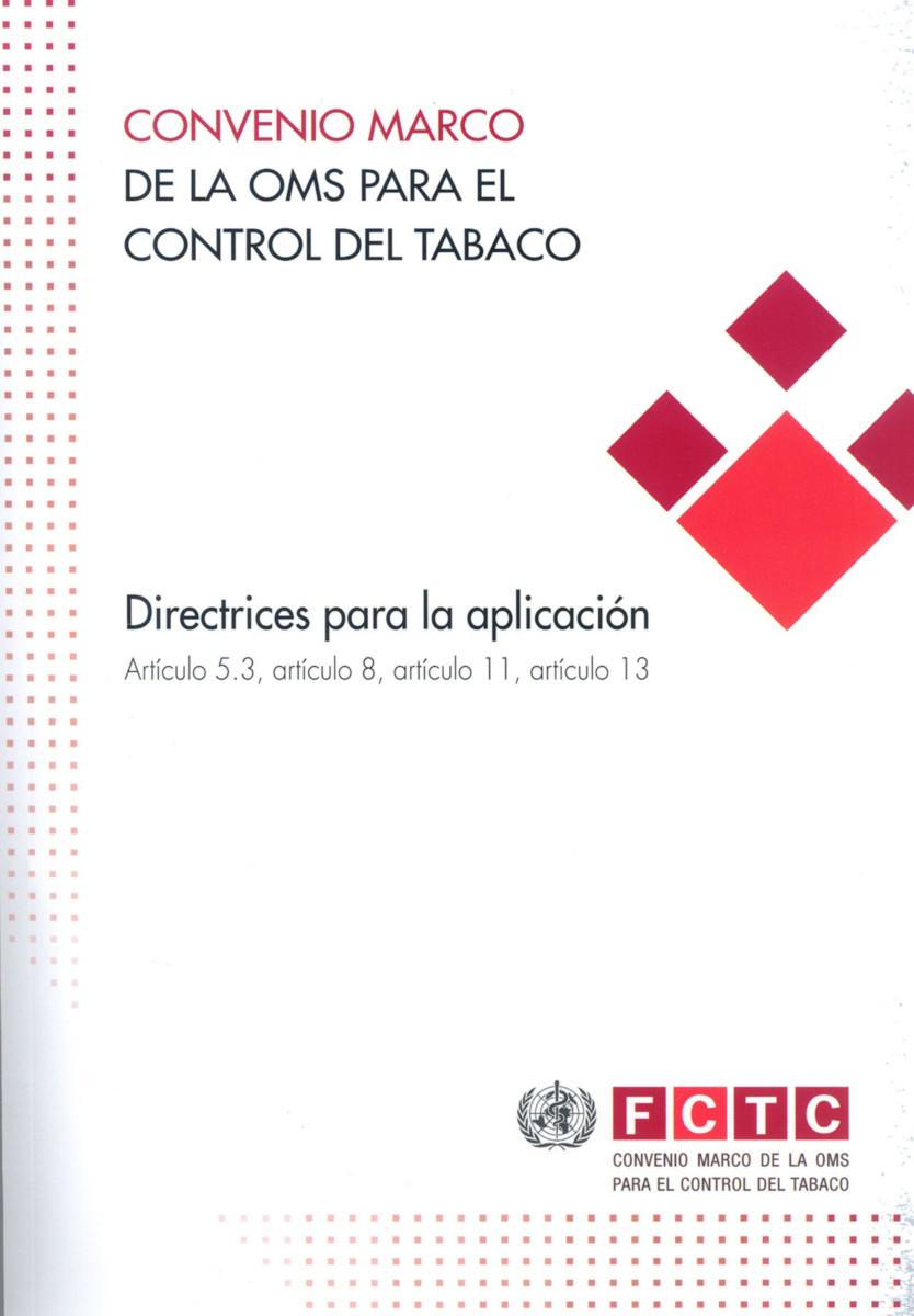 Convenio marco de la OMS para el control del tabaco