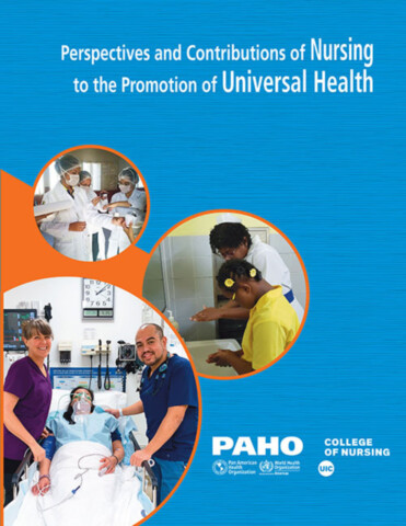 Perspectives and Contributions of Nursing to the Promotion of Universal Health