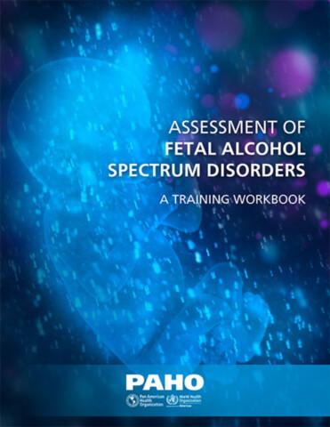 Assessment of Fetal Alcohol Spectrum Disorders
