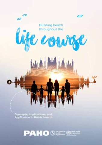 Building Health Throughout the Life Course