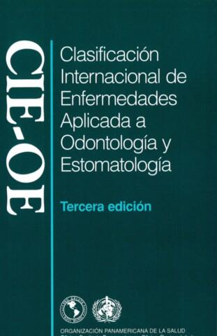 Clasificación internacional de enfermedades aplicada a odontología y estomatología