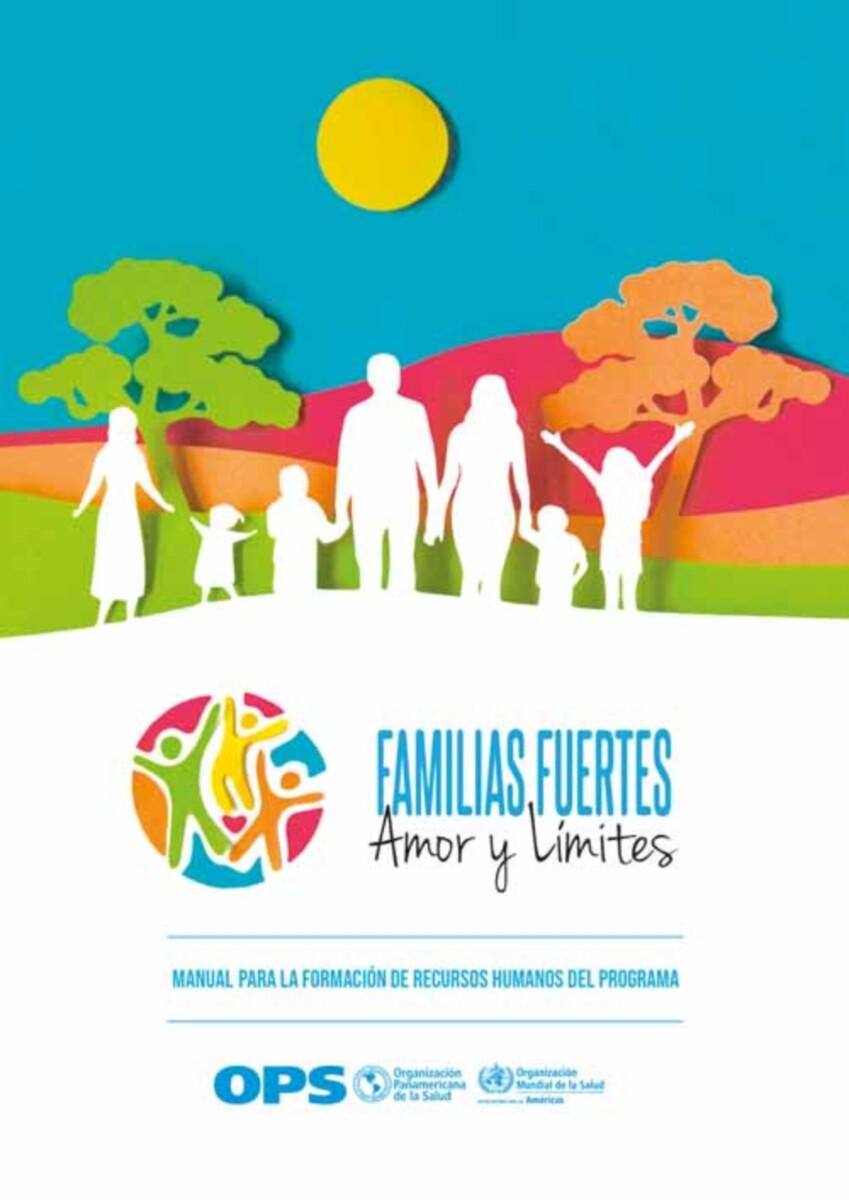 Familias Fuertes--Amor y Límites