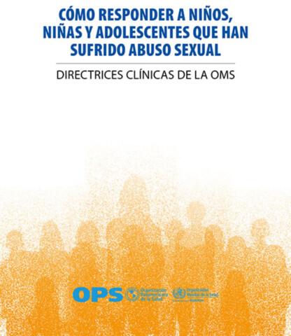 Cómo responder a niños, niñas y adolescentes que han sufrido abuso sexual