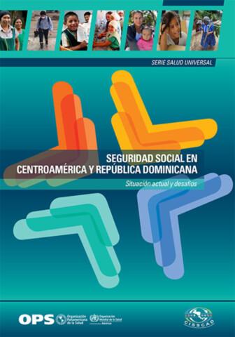 Seguridad social en Centroamérica y República Dominicana