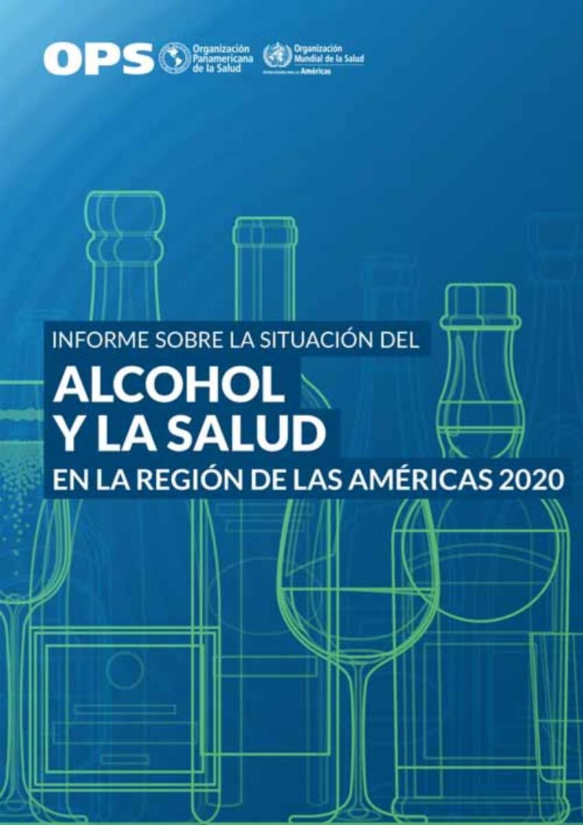 Informe sobre la situación del alcohol y la salud en la Región de las Américas 2020