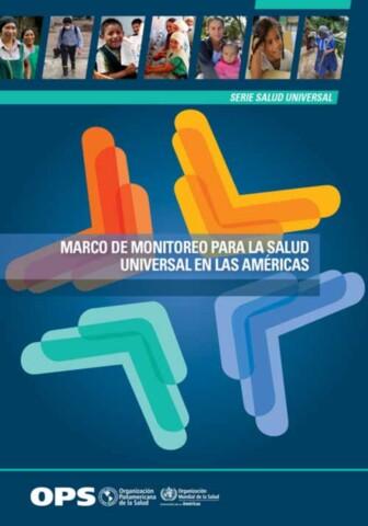 Marco de monitoreo para la salud universal en las Américas