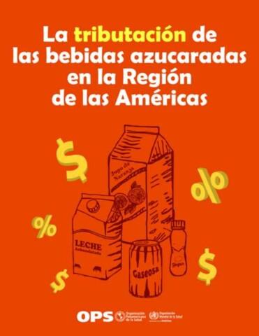 La tributación de las bebidas azucaradas en la Región de las Américas