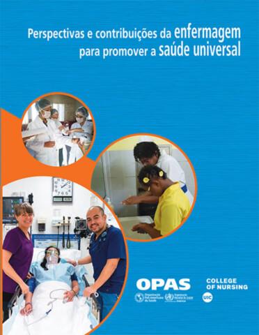 Perspectivas e contribuições da enfermagem para promover a saúde universal