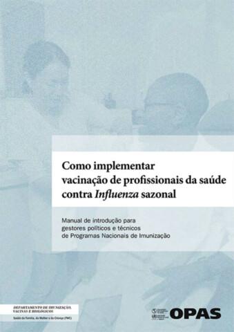 Como implementar vacinação de profissionais da saúde contra infuenza sazonal