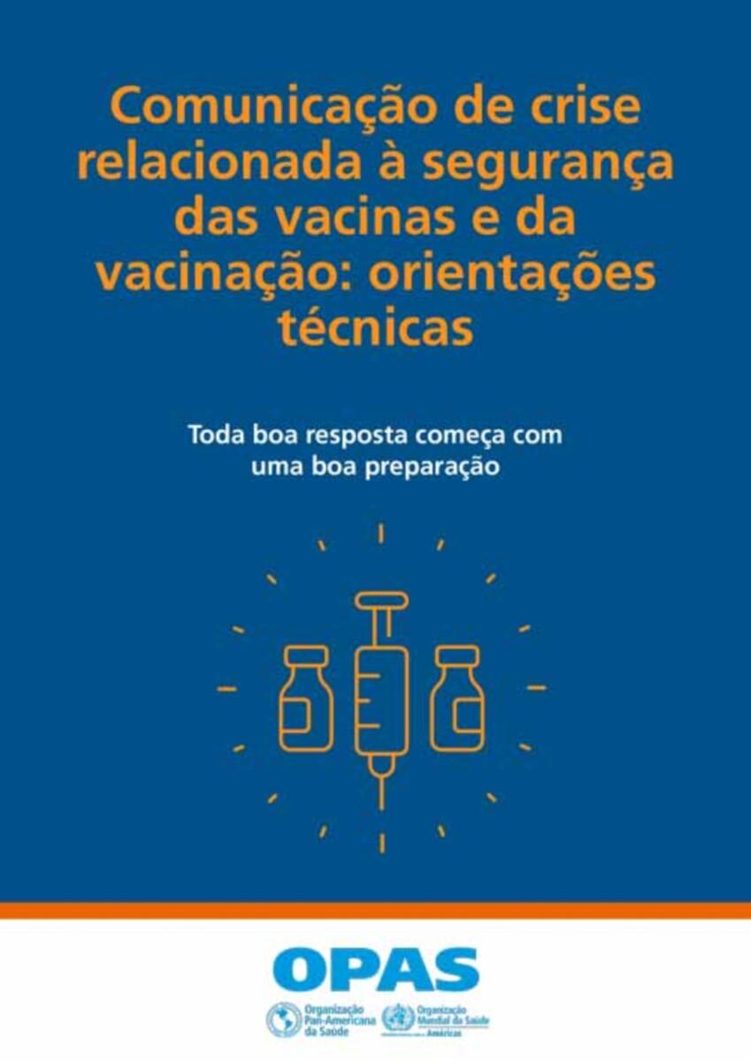 Comunicação de crise relacionada à segurança das vacinas e da vacinação
