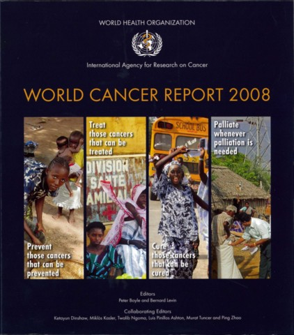 World Cancer Report 2008