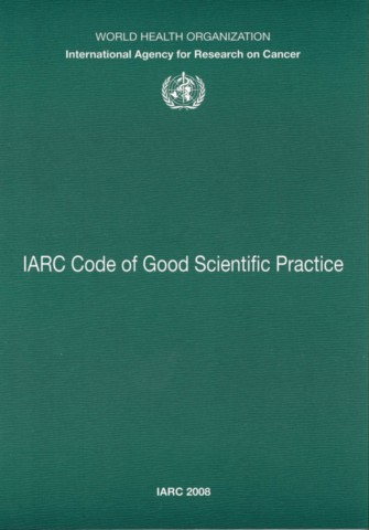 IARC Code of Good Scientific Practice
