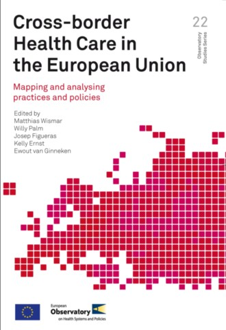 Cross-border Health Care in the European Union