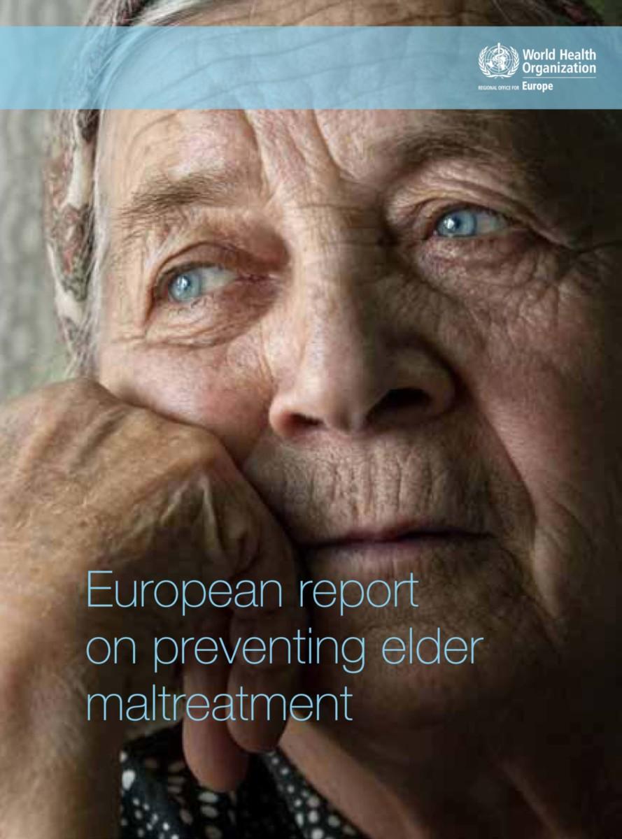 European Report on Preventing Elder Maltreatment