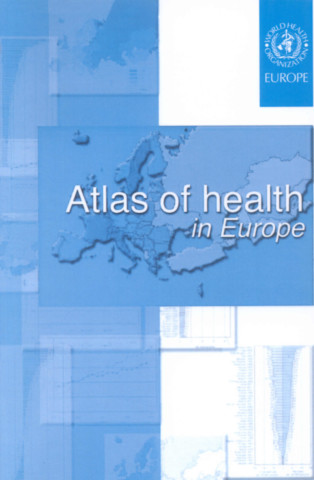 Atlas of Health in Europe