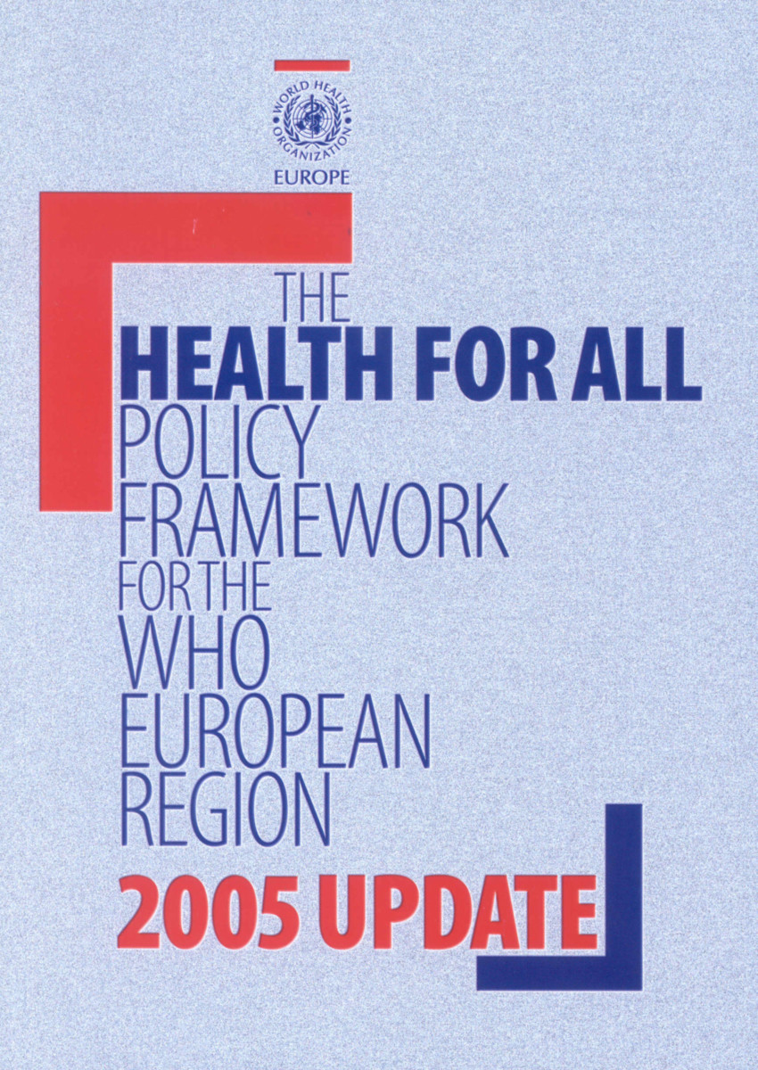 Health for All Policy Framework for the WHO European Region